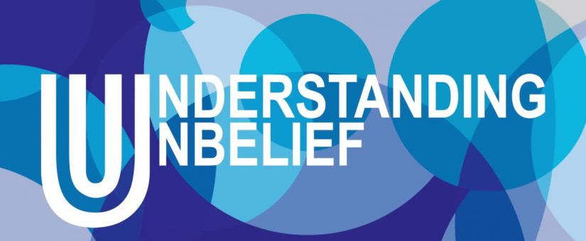 UNDERSTANDING UNBELIEF PROJECT PRESENTATION