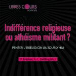 E._Pontanier__Indiffe__rence_religieuse_ou_athe__isme_militant